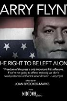 Image of Larry Flynt: The Right to Be Left Alone