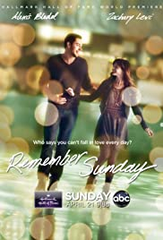 Remember Sunday (2013) Poster - Movie Forum, Cast, Reviews