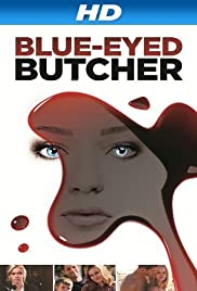 Blue-Eyed Butcher (2012) Poster - Movie Forum, Cast, Reviews