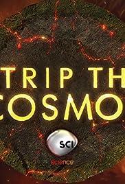 Strip the Cosmos Poster - TV Show Forum, Cast, Reviews