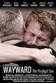 Wayward: The Prodigal Son Poster