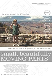 Small, Beautifully Moving Parts (2011) Poster - Movie Forum, Cast, Reviews