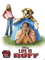 Life Is Ruff(2005)
