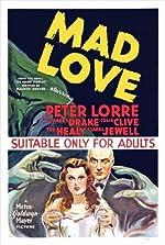 Mad Love(1935)