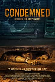 Condemned (2015) Poster - Movie Forum, Cast, Reviews