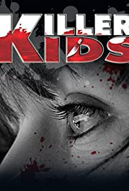 Killer Kids Poster - TV Show Forum, Cast, Reviews