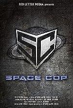 Space Cop(2016)