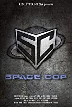 Image of Space Cop