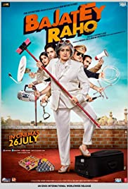 Bajatey Raho (2013) Poster - Movie Forum, Cast, Reviews