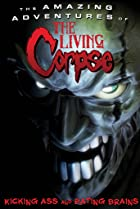 Image of The Amazing Adventures of the Living Corpse