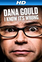 Dana Gould I Know It s Wrong(2013)