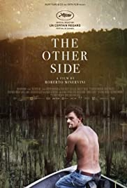 The Other Side (2015) Poster - Movie Forum, Cast, Reviews