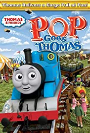 Thomas and Friends: Pop Goes Thomas Poster