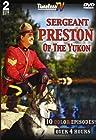 """Sergeant Preston of the Yukon"""