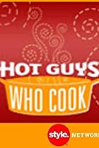 Hot Guys Who Cook (2007) Poster