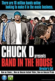 Chuck D Presents Band in the House Poster