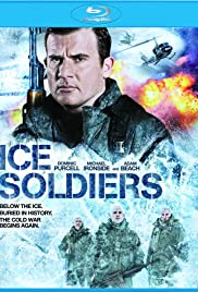 Ice Soldiers (2013) Poster - Movie Forum, Cast, Reviews
