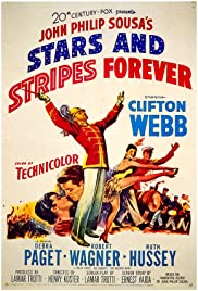 Stars and Stripes Forever (1952) Poster - Movie Forum, Cast, Reviews