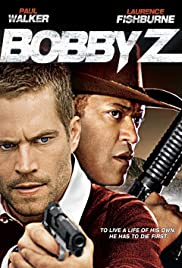 Bobby Z (2007) Poster - Movie Forum, Cast, Reviews