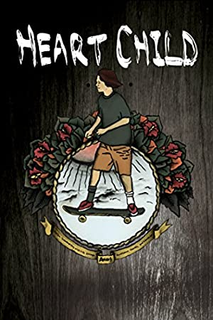 HeartChild (2013)