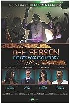 Image of Off Season: Lex Morrison Story