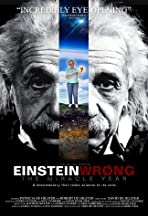 Einstein Wrong: The Miracle Year