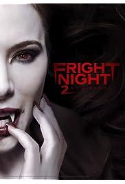 Nonton Film Fright Night 2 (2013)