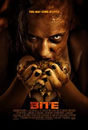 Bite (2015) Poster - Movie Forum, Cast, Reviews