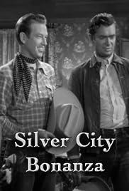 Silver City Bonanza Poster