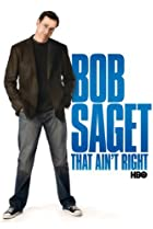 Image of Bob Saget: That Ain't Right
