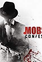 Mobster Confessions