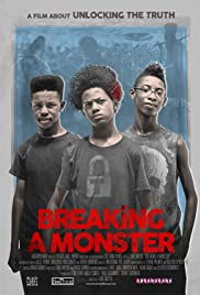 Breaking a Monster (2015) Poster - Movie Forum, Cast, Reviews