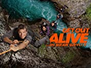 Get Out Alive with Bear Grylls - Season 1 (2013) poster