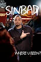 Image of Sinbad: Where U Been?