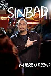 Sinbad: Where U Been? (2010) Poster - TV Show Forum, Cast, Reviews