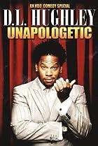 D.L. Hughley: Unapologetic (2007) Poster