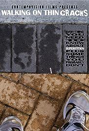 Walking on Thin Cracks Poster