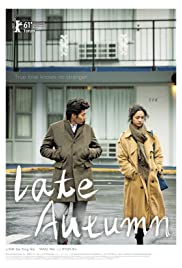 Late Autumn (2010) Poster - Movie Forum, Cast, Reviews