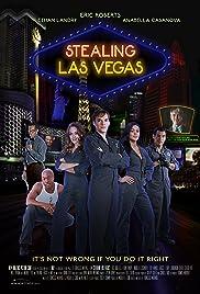 Stealing Las Vegas(2012) Poster - Movie Forum, Cast, Reviews