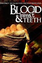 Image of Blood, Sweat & Teeth