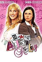 Hating Alison Ashley (2005) Poster - Movie Forum, Cast, Reviews