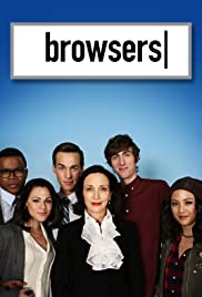 Browsers (2013) Poster - Movie Forum, Cast, Reviews