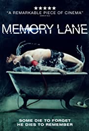 Memory Lane (2012) Poster - Movie Forum, Cast, Reviews
