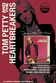 Classic Albums: Tom Petty and the Heartbreakers - Damn the Torpedoes Poster