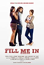 Primary image for Fill Me In