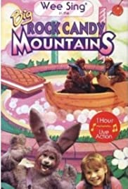 Wee Sing in the Big Rock Candy Mountains (1991) Poster - Movie Forum, Cast, Reviews