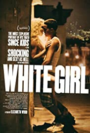 Watch Movie White Girl (2016)