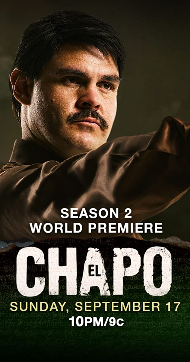 el chapo tv series 2017� imdb