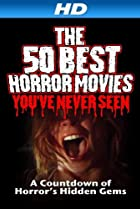 Image of The 50 Best Horror Movies You've Never Seen