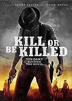 Kill or Be Killed(2016)